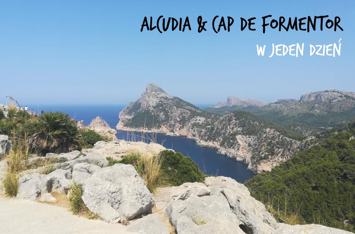 Kierunek północ! Alcudia i Cap Formentor w 1dzień